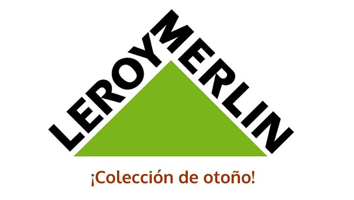 Leroy Merlin coleccion
